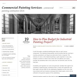 How to Plan Budget for Industrial Painting Project?