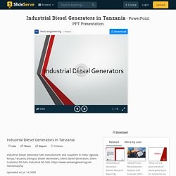 Industrial Diesel Generators in Tanzania PowerPoint Presentation - ID:10000742