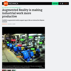 Augmented Reality is making industrial work more productive