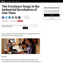 The Freelance Surge Is the Industrial Revolution of Our Time - Sara Horowitz - Business