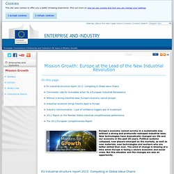 Mission Growth: Europe at the Lead of the New Industrial Revolution - Enterprise and Industry