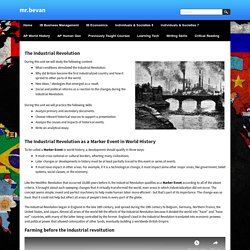 04 The Industrial Revolution - mr.bevan