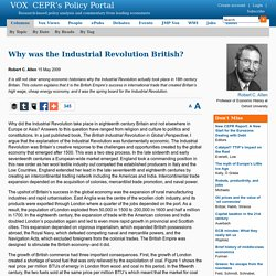 Why was the Industrial Revolution British?