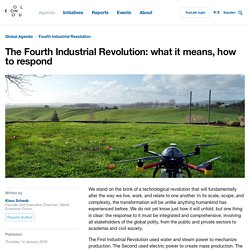 The Fourth Industrial Revolution: what it means and how to respond