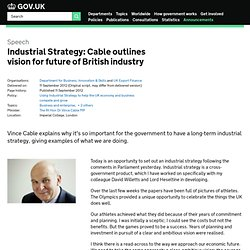Industrial Strategy: Cable outlines vision for future of British industry - Speeches