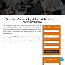 Give Your Career A Right Push With Industrial Training Program at YapApp