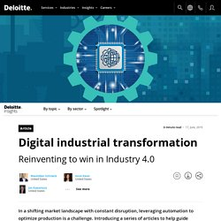 Digital industrial transformation in the age of Industry 4.0