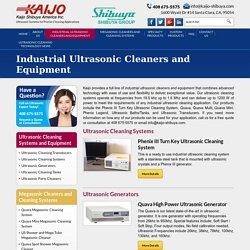 Cost Effective Ultrasonic Cleaning Systems - Kaijo Shibuya America Inc.