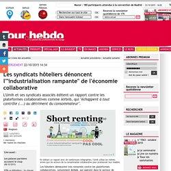 """Les syndicats hôteliers dénoncent l'""""industrialisation rampante"""" de l'économie collaborative"""