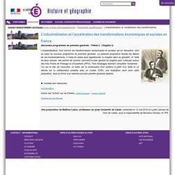 L'industrialisation et l'accélération des transformations économiques et sociales en France.