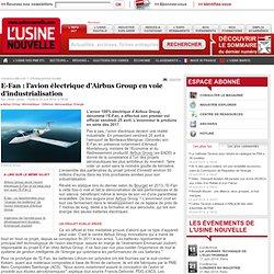 E-Fan : l'avion électrique d'Airbus Group en voie d'industrialisation - Aéronautique - Défense