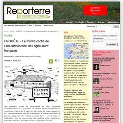 ENQUÊTE - Le maître caché de l'industrialisation de l'agriculture française