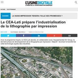 Le CEA-Leti prépare l'industrialisation de la lithographie par impression