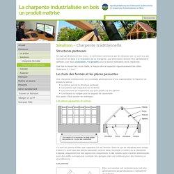 """Solutions de charpente industrialisée en bois """"traditionnelle"""" - Site du SCIBO"""