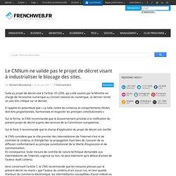 Le CNNum ne valide pas le projet de décret visant à industrialiser le blocage des sites.