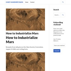 How to Industrialize Mars – Casey Handmer's blog