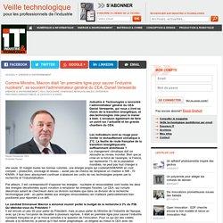 """Comme Ministre, Macron était """"en première ligne pour sauver l'industrie nucléaire"""", se souvient l'administrateur général du CEA, Daniel Verwaerde"""