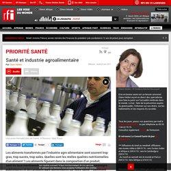 RFI 22/06/17 PRIORITE SANTE - Santé et industrie agroalimentaire