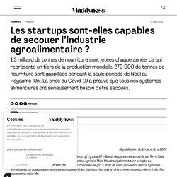 MADDYNESS 15/12/20 Les startups sont-elles capables de secouer l'industrie agroalimentaire ?