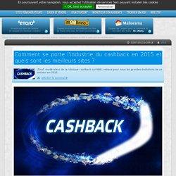 Comment se porte l'industrie du cashback en 2015 et quels sont les meilleurs sites ?