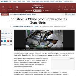 Industrie: la Chine produit plus que les États-Unis