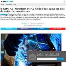 Industrie 4.0 : Mercateam lève 1,2 million d'euros pour son outil de gestion des compétences