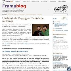 L'industrie du Copyright - Un siècle de mensonge