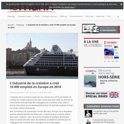 L'industrie de la croisière a créé 10000emplois en Europe en 2014