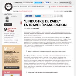 """L'industrie de l'aide"" entrave l'émancipation » Article » OWNI, Digital Journalism"
