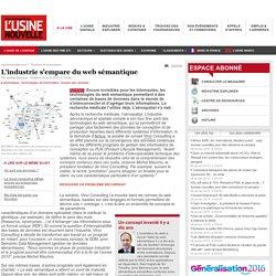 L'industrie s'empare du web sémantique - Informatique