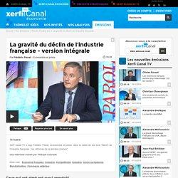 Frédéric Parrat, La gravité du déclin de l'industrie française - version intégrale - Parole d'auteur éco