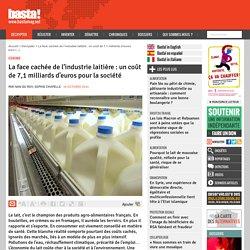 La face cachée de l'industrie laitière : un coût de 7,1 milliards d'euros pour la société