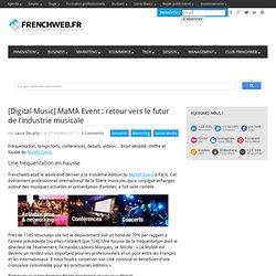 [Digital Music] MaMA Event: retour vers le futur de l'industrie musicale