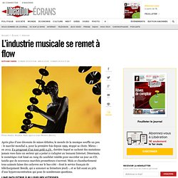 L'industrie musicale se remet à flow