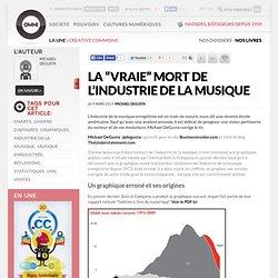 """La """"vraie"""" mort de l'industrie de la musique » Article » OWNImusic, Réflexion, initiative, pratiques"""