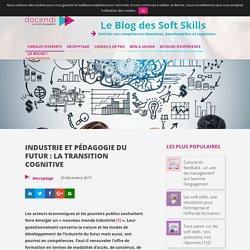 Industrie et pédagogie du futur : la transition cognitive