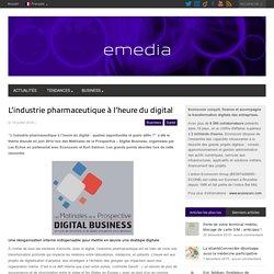 L'industrie pharmaceutique à l'heure du digital
