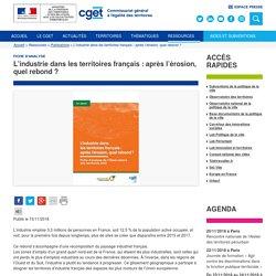 L'industrie dans les territoires français : après l'érosion, quel rebond ?