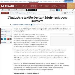 L'industrie textile devient high-tech pour survivre
