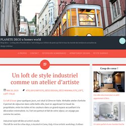 Un loft de style industriel comme un atelier d'artiste