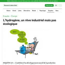 L'hydrogène, un rêve industriel mais pas écologique