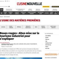 Boues rouges : Alteo mise sur le tourisme industriel pour s'expliquer - Environnement