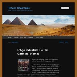 L'Age Industriel : le film Germinal (4eme)