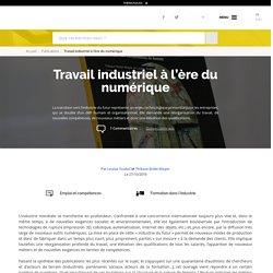 Travail industriel à l'ère du numérique - La Fabrique de l'industrie