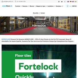 Fortelock - Welcome to morefloor