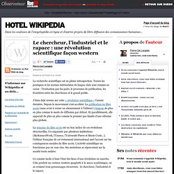 Le chercheur, l'industriel et le rapace: une révolution scientifique façon western | Hotel Wikipedia