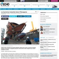 Le tourisme industriel dans l'Hexagone