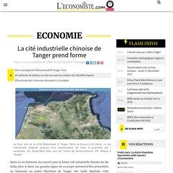 La cité industrielle chinoise de Tanger prend forme
