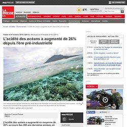 L'acidité des océans a augmenté de 26% depuisl'ère pré-industrielle