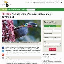 Non à la mine d'or industrielle en forêt guyanaise!